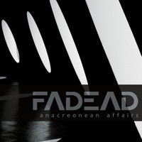 Fadead - Anacreonean Affairs