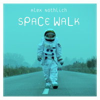 Alex Nöthlich - Space Walk