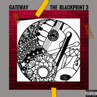 Gateway - The BlackPrint 3 (Explicit)