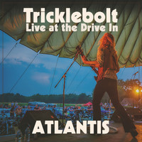 Tricklebolt - Atlantis (Live at the Drive In)
