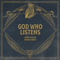 Chris Tomlin - God Who Listens (Radio Version)
