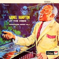 Lionel Hampton - At The Vibes