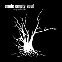 Smile Empty Soul - Shapeshifter (Explicit)