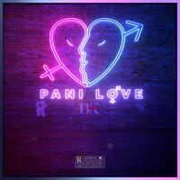 BK - Pani Love (Explicit)