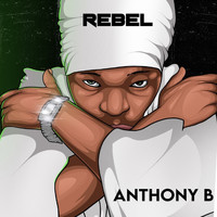 Anthony B - Rebel