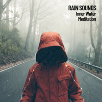 The Outdoor Library, Rain Sounds, Sounds of Nature Noise - Rain Sounds: Inner Water Meditation