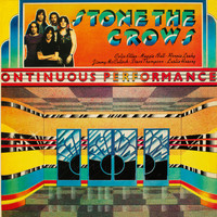 Stone The Crows - Ontinuous Performance