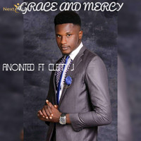 Anointed - Grace and Mercy