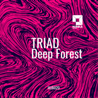 Triad - Deep Forest