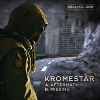 Kromestar - Aftermath / Missing