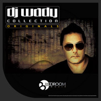 Dj Wady - DJ Wady Collection Originals