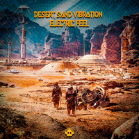 Electric Feel - Desert Sand Vibration