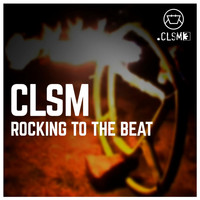 CLSM - Rocking to the beat