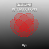 Glass Slipper - Intersections
