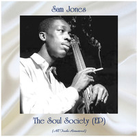 Sam Jones - The Soul Society (EP) (All Tracks Remastered)