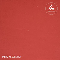 Mercy - Mercy Selection