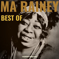 Ma Rainey - Best Of (Digitally Remastered 78 rpm recordings)