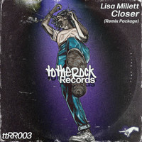 Lisa Millett - Closer