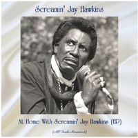Screamin' Jay Hawkins - At Home With Screamin' Jay Hawkins (EP) (All Tracks Remastered)
