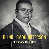 Blind Lemon Jefferson - Texas Blues (Best of)
