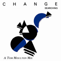 Change feat. Luther Vandross - Searching (A Tom Moulton Mix)