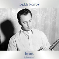 Buddy Morrow - Impact (Remastered 2021)
