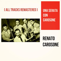 Renato Carosone - Una serata con Carosone (All Tracks Remastered)