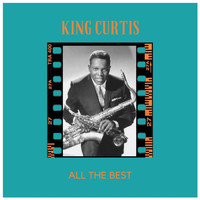 King Curtis - All the Best