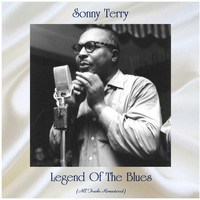 Sonny Terry - Legend Of The Blues (All Tracks Remastered)
