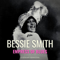 Bessie Smith - Empress of Blues (Best of)