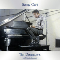 Sonny Clark - The Remasters (All Tracks Remastered)