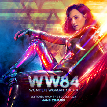 Hans Zimmer - Wonder Woman 1984 (Sketches from the Soundtrack)
