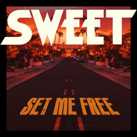 Sweet - Set Me Free (Radio Edit)
