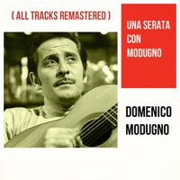 Domenico Modugno - Una serata con Modugno (All Tracks Remastered)