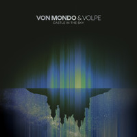 Von Mondo & Volpe - Castle in the Sky