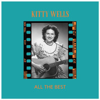 Kitty Wells - All the Best