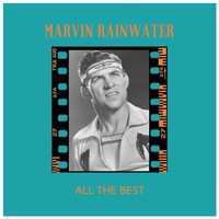Marvin Rainwater - All the Best