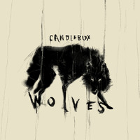 Candlebox - Wolves (Explicit)