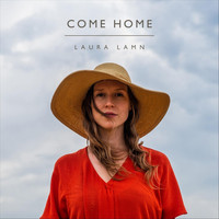 Laura Lamn - Come Home (Explicit)