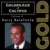 Harry Belafonte - Golden Age of Calypso (Vol.2)