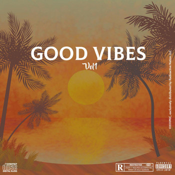 AMG - GOOD VIBES. Vol1 (Explicit)