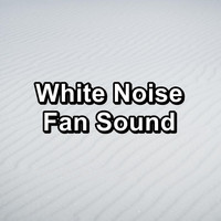 White Noise Pink Noise - White Noise Fan Sound
