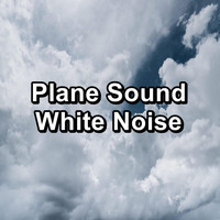 Baby White Noise - Plane Sound White Noise