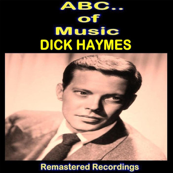 Dick Haymes - Dick Haymes