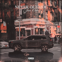 Steve Nash - Never Outside (Explicit)