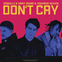 ZeSKULLZ - Don't Cry