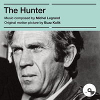 Michel Legrand - The Hunter (Original Motion Picture Score)