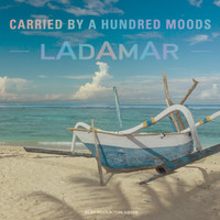 Ladamar - Carried by a Hundred Moods