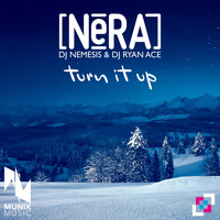Nera - Turn It Up (Explicit)