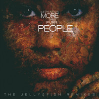 Levitation - More Than Ever People (The Jelly & Fish Remixes)